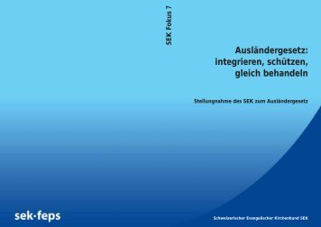 Ausländergesetz - Schweizerischer Evangelischer Kirchenbund SEK
