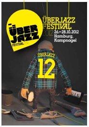 Überjazz Festival – 26.–28.10.2012 – Programmheft - WordPress ...