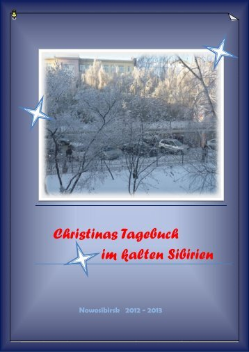 Christinas Tagebuch im kalten Sibirien