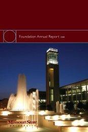 Foundation Annual Report 2008 - Missouri State University ...