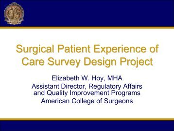 Surgical Patient Experience of Care Survey Design Project - CAHPs