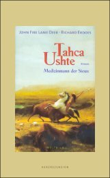 Tahca Ushte, Medizinmann der Sioux