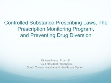 Controlled Substance Prescribing Laws, The Prescription Monitoring ...