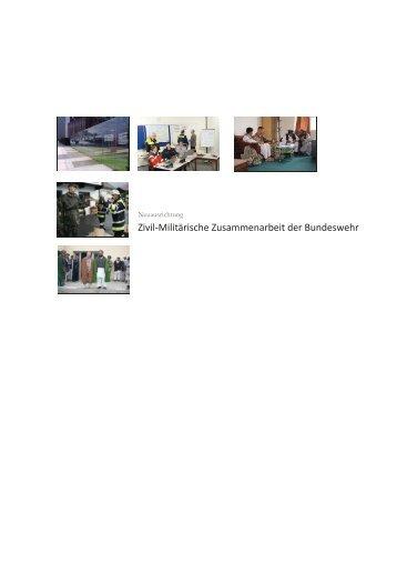 Neuausrichtung - Zivil-Militärische Zusammenarbeit der Bundeswehr