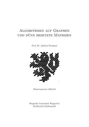 Algorithmen auf Graphen und dünn besetzte Matrizen - Bergische ...