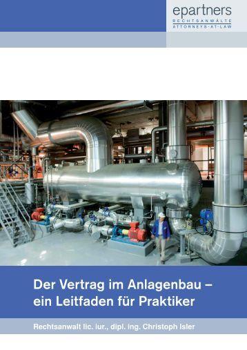 Der Vertrag im Anlagenbau – ein Leitfaden für Praktiker - epartners ...