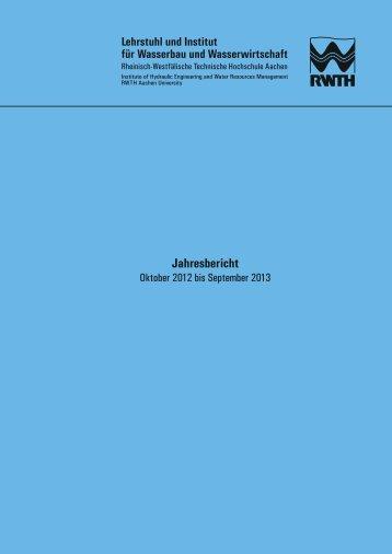 Jahresbericht - Institut für Wasserbau und Wasserwirtschaft RWTH ...
