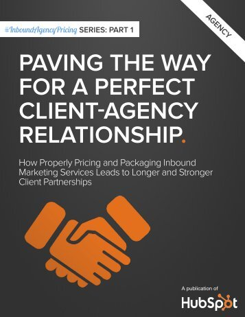Paving the Way for a Perfect Client-AgenCy relationshiP. - Hubspot.net