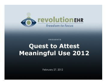 Quest to Attest Update 2012 #1 - RevolutionEHR