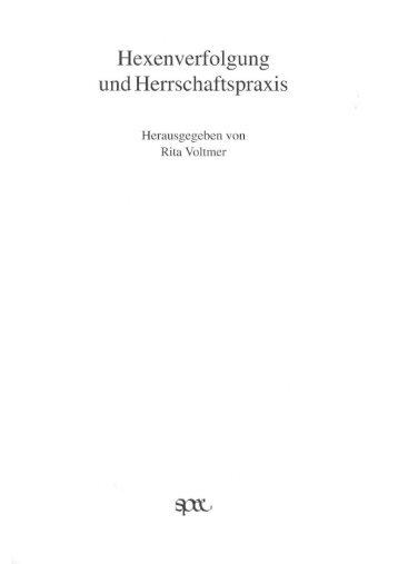 Hexenverfolgung und Herrschaftspraxis - Vorarlberg