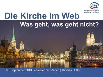 Die Kirche im Web: Was geht, was geht nicht?