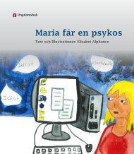 Maria får en psykos - Landstinget i Uppsala län