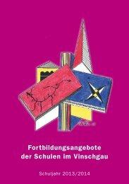 Fortbildungsangebote der Schulen im Vinschgau 2013/2014