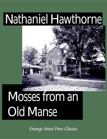 Mosses From an Old Manse - sparks@eserver.org - EServer