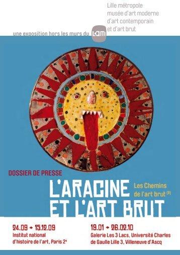 Les Chemins de l'art brut - LaM - Lille Métropole