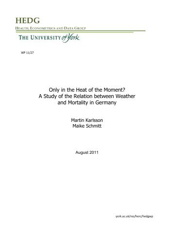 Only in the Heat of the Moment? A Study of the ... - University of York