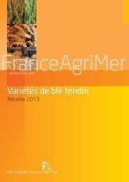 Variétés de blé tendre - récolte 2013 - FranceAgriMer