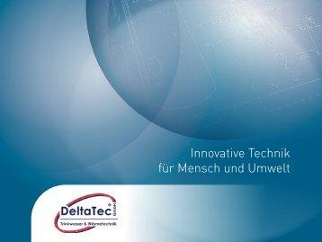 Innovative Technik für Mensch und Umwelt - DeltaTec GmbH