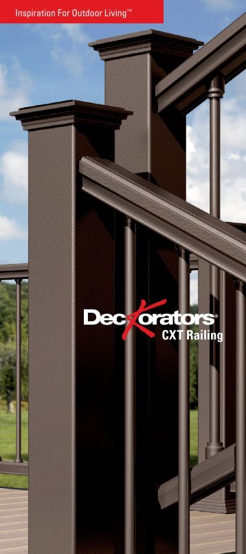 Deckorators CXT Railing Brochure - Allied Remodeling Corporation