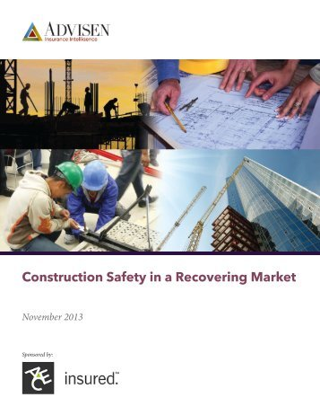 Construction Safety in a Recovering Market - ACE Group