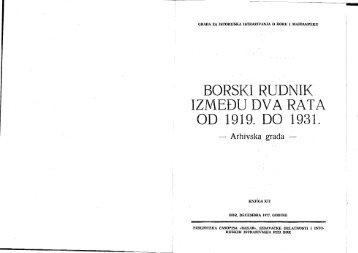 Borski rudnik između dva svetska rata od 1919. do 1931. Radna ...