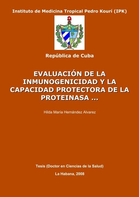 Evaluación de la inmunogenicidad y la capacidad protectora de la ...