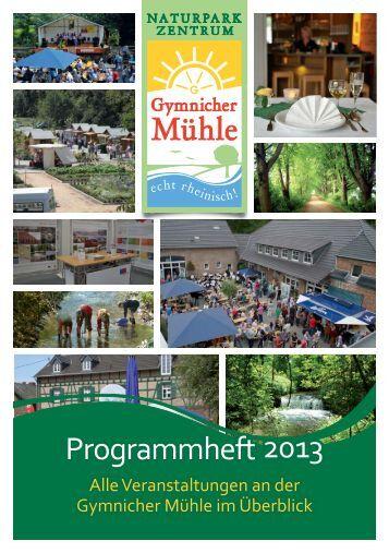 Programmheft 2013 - Naturparkzentrum Gymnicher Mühle