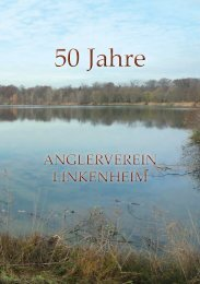 Festschrift zum 50 jährigen Jubiläum - Anglerverein Linkenheim ...