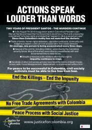 Actions speAk Louder thAn Words - Justice for Colombia