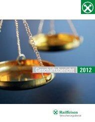 Geschäftsbericht | 2012 - Raiffeisen Versicherungsdienst