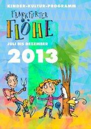 juli bis dezember kinder-kultur-programm 2013 - Kinderkultur Frankfurt
