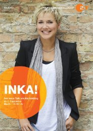 INKA!PDF-Datei 5362kb - 11.07.2013 - ZDF Presseportal
