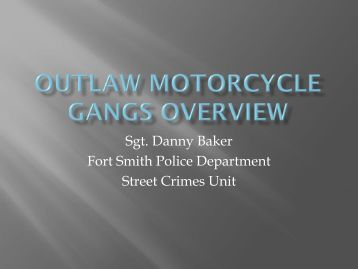 Outlaw Motorcycle Gangs (OMG) - Fort Smith Police Department