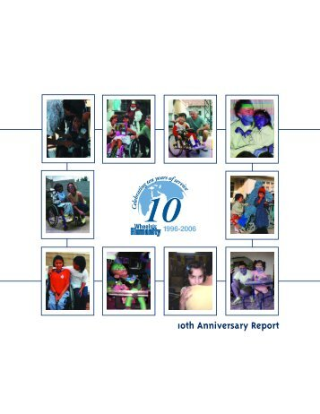 10th Anniversary Report - UCP Wheels for Humanity