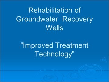 Well Rehabilitation Presentation with ClO2 - Remediation Services ...