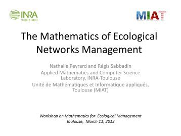 The Mathematics of Ecological Networks Management