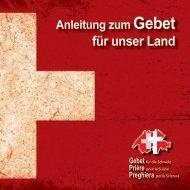 Anleitung zum Gebet - Gebet für die Schweiz