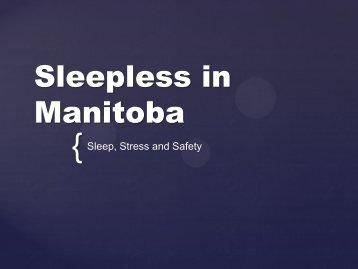 Sleep, Stress and Safety - Manitoba Farm & Rural Support Servic