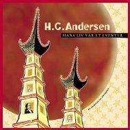 H.C. Andersen - Hans liv var et eventyr