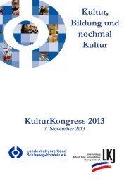 Das aktuelle Programm des KulturKongresses 2013 - LKJ SH eV