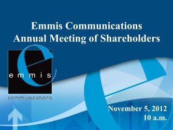 to view the presentation - Emmis Communications
