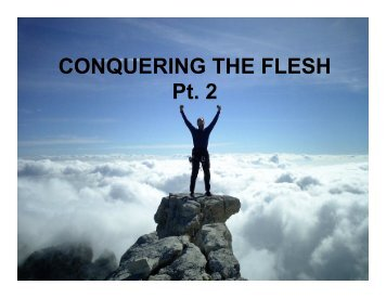 Conquering the Flesh Pt 2.pptx - Mt Rock Church