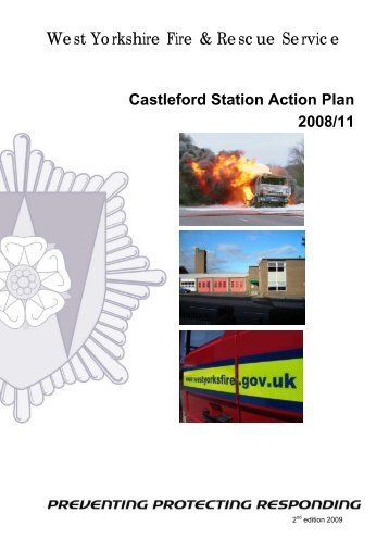 Castleford Station Action Plan 2008/11 - West Yorkshire Fire Service