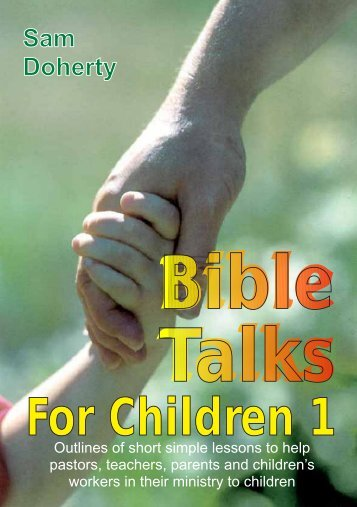 Bible Talks for Children 1 - CEF Specialized Book Ministry