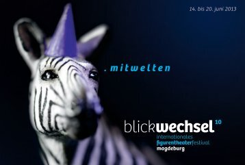 Internationales Figurentheaterfestival BLICKWECHSEL ... - mitwelten