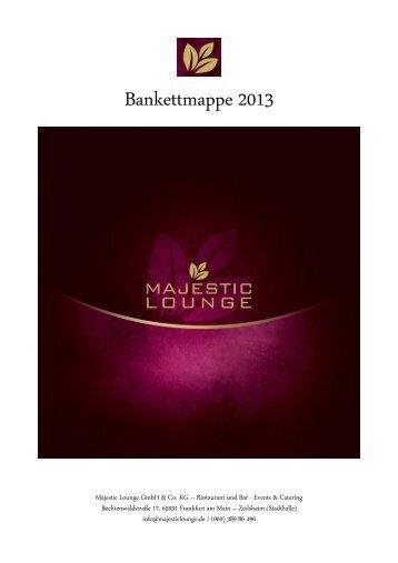 Bankettmappe 2013 - Majestic Lounge