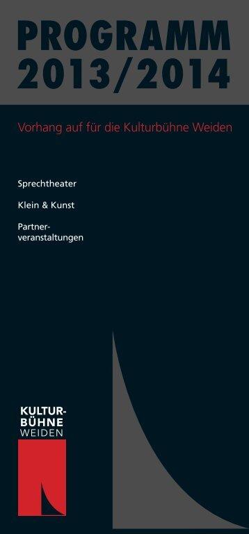 Programmheft für die Saison 2013/2014 - Kulturbühne Weiden