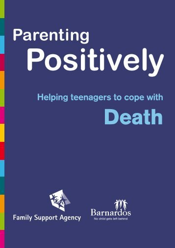 Parenting Positively for Parents of Teenagers: Bereavement