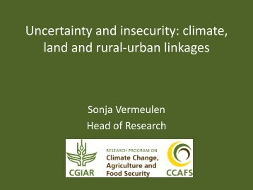 Uncertainty and insecurity: climate, land and rural-urban linkages