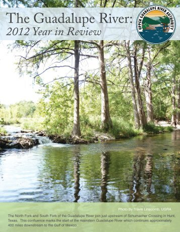 The Guadalupe River: - Upper Guadalupe River Authority